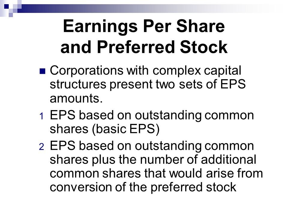 Earnings Per Share and Preferred Stock