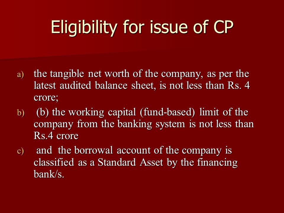 Eligibility for issue of CP