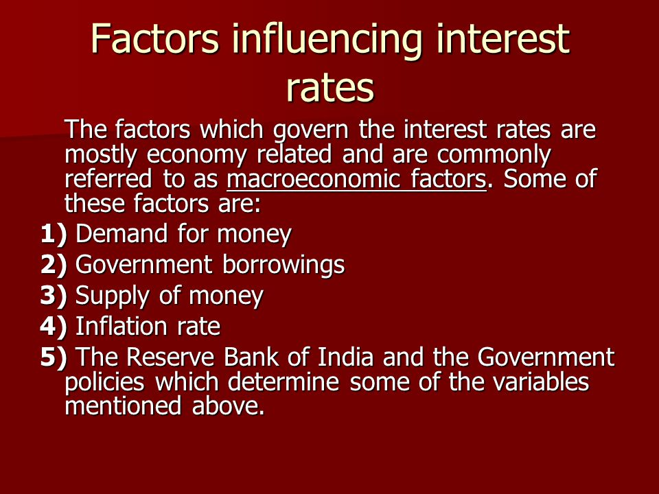 Factors influencing interest rates