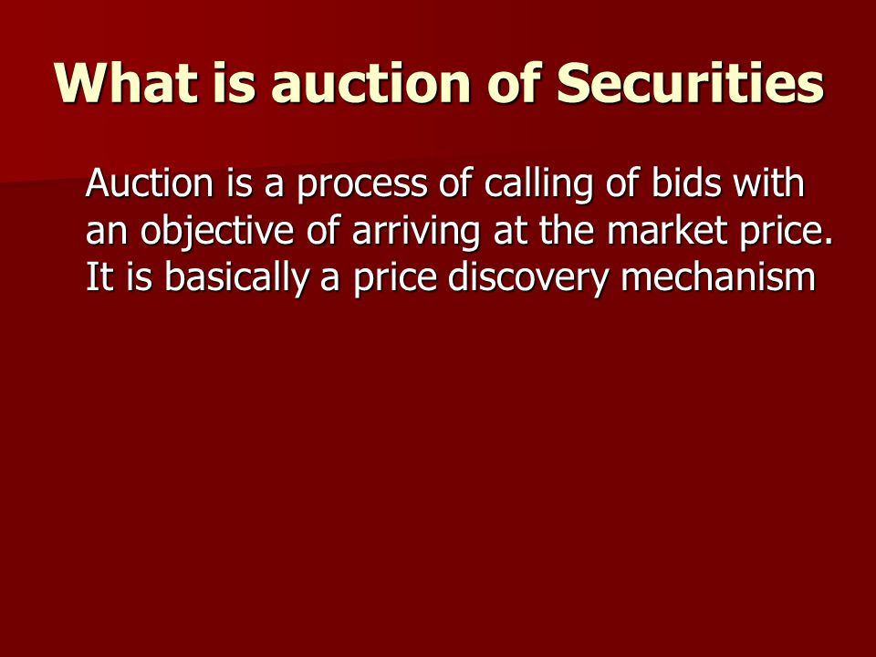What is auction of Securities