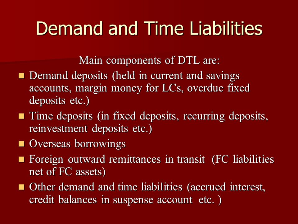 Demand and Time Liabilities