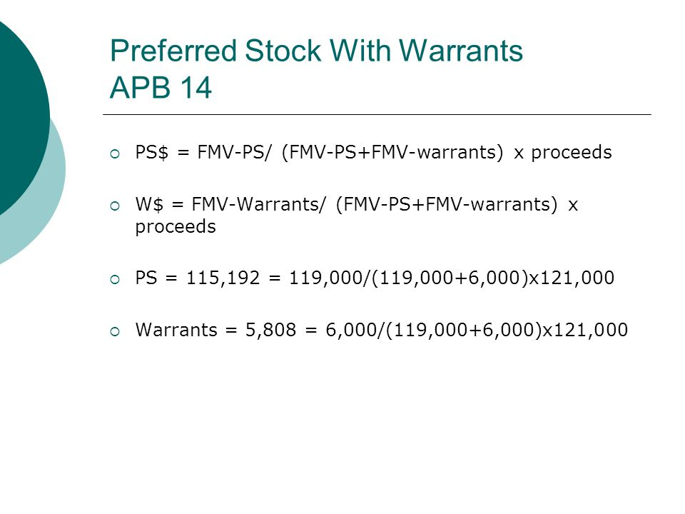 Preferred Stock With Warrants APB 14