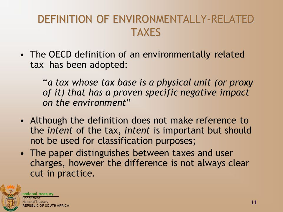 DEFINITION OF ENVIRONMENTALLY-RELATED TAXES
