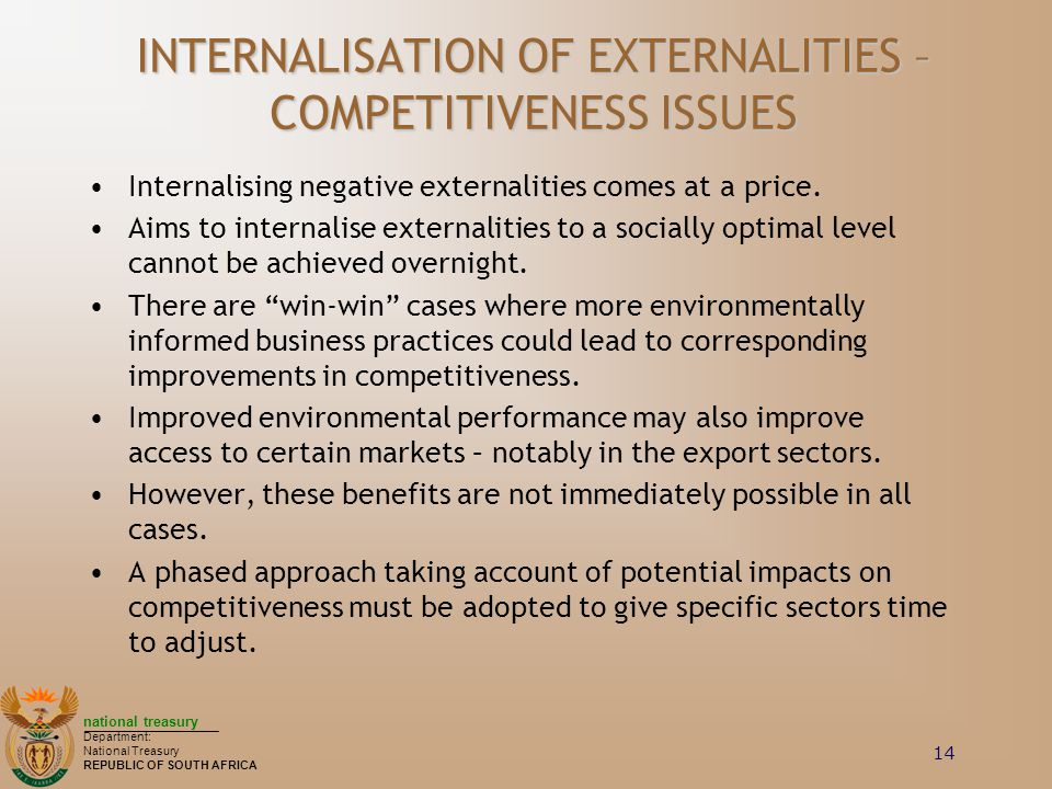 INTERNALISATION OF EXTERNALITIES – COMPETITIVENESS ISSUES