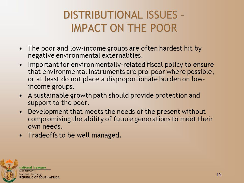DISTRIBUTIONAL ISSUES – IMPACT ON THE POOR