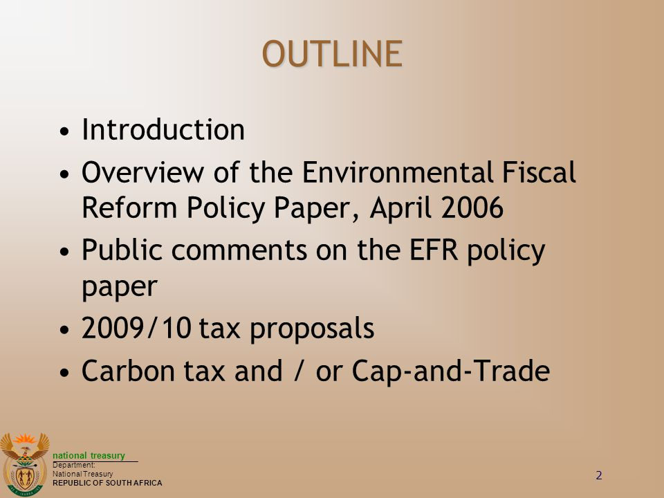 OUTLINE Introduction. Overview of the Environmental Fiscal Reform Policy Paper, April 2006. Public comments on the EFR policy paper.
