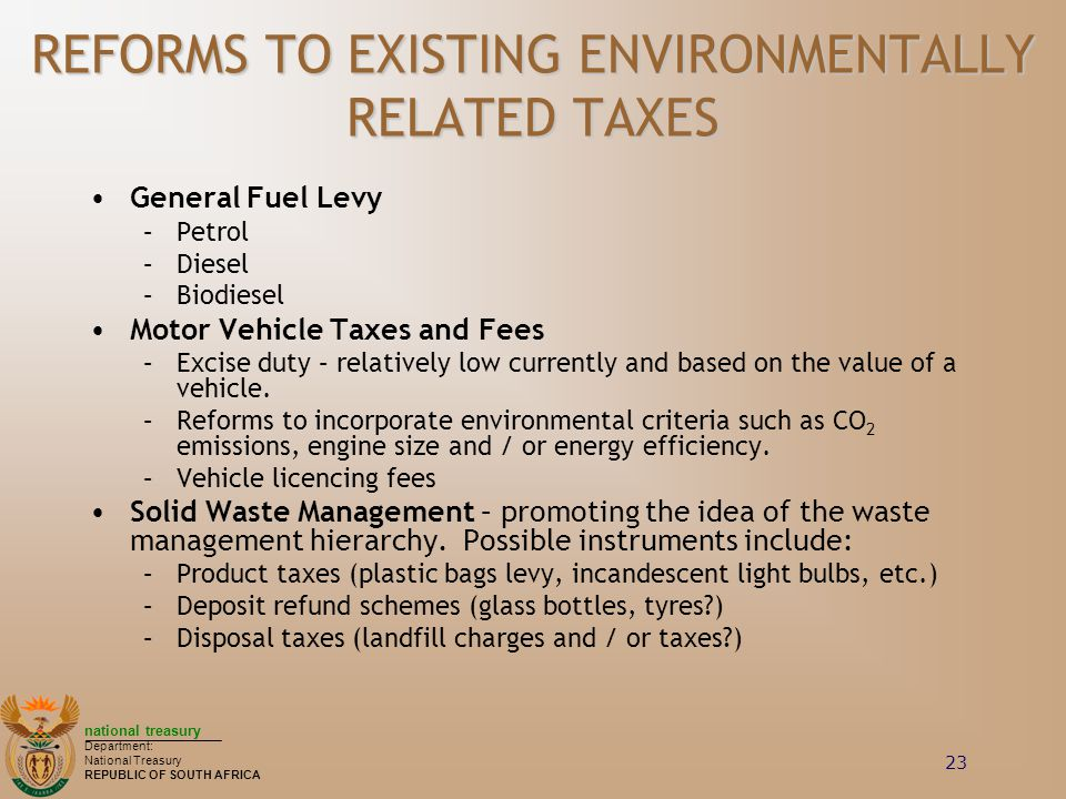 REFORMS TO EXISTING ENVIRONMENTALLY RELATED TAXES