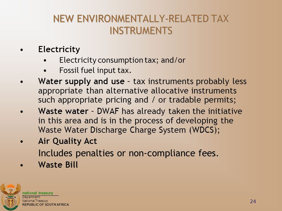 NEW ENVIRONMENTALLY-RELATED TAX INSTRUMENTS