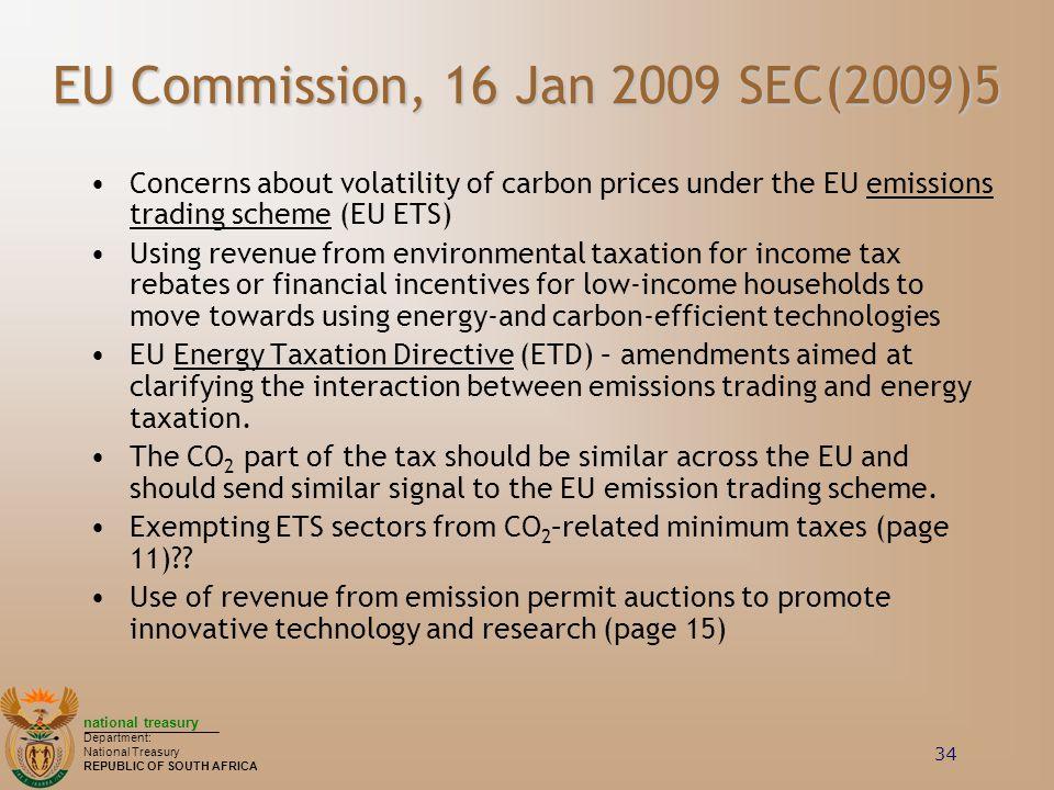 EU Commission, 16 Jan 2009 SEC(2009)5