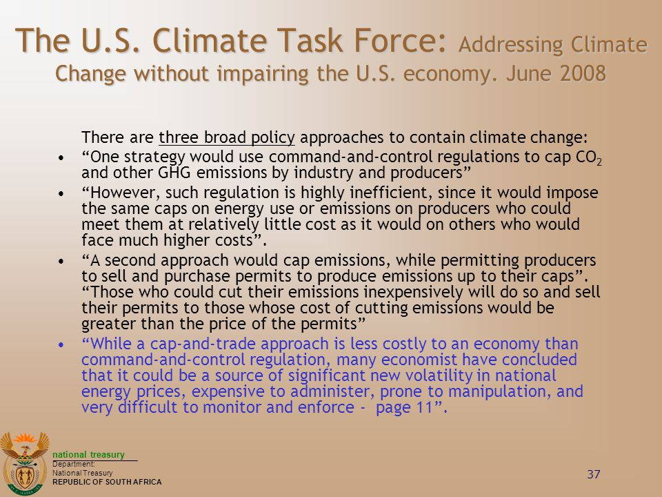 The U.S. Climate Task Force: Addressing Climate Change without impairing the U.S. economy. June 2008