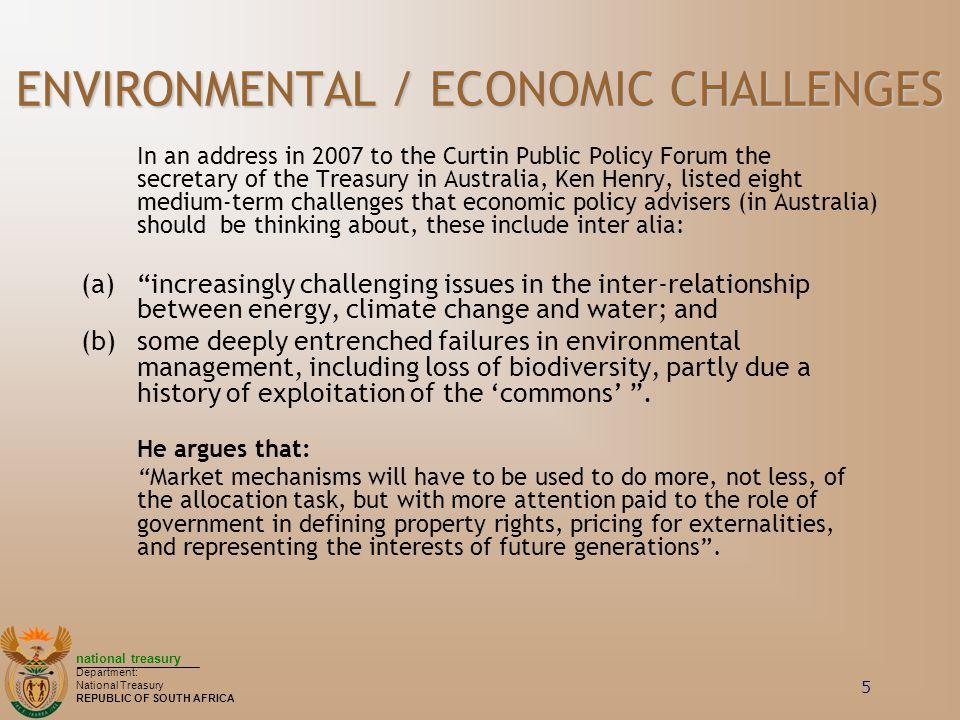 ENVIRONMENTAL / ECONOMIC CHALLENGES
