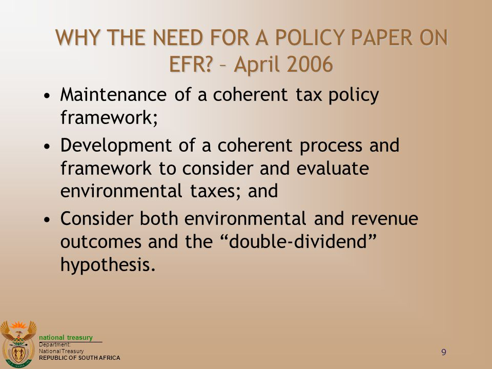 WHY THE NEED FOR A POLICY PAPER ON EFR – April 2006