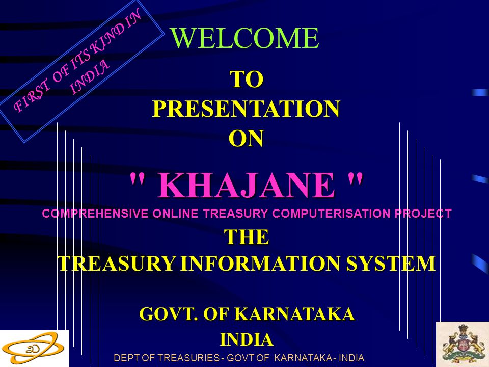 KHAJANE WELCOME TO PRESENTATION ON THE TREASURY INFORMATION SYSTEM