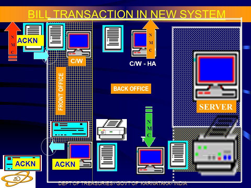 BILL TRANSACTION IN NEW SYSTEM