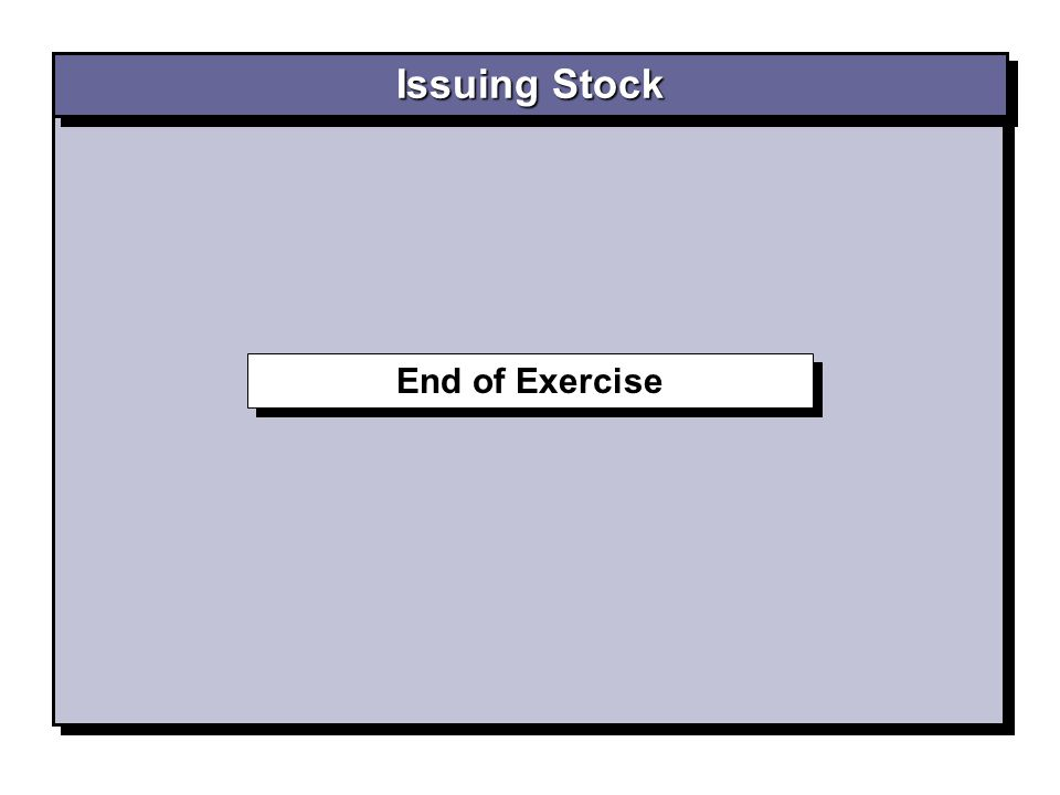Issuing Stock End of Exercise