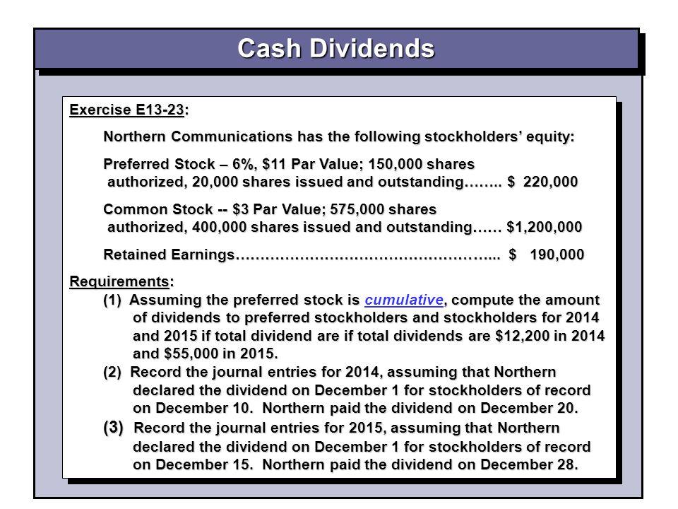 Cash Dividends Exercise E13-23:
