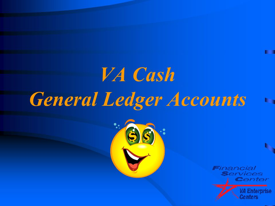 VA Cash General Ledger Accounts