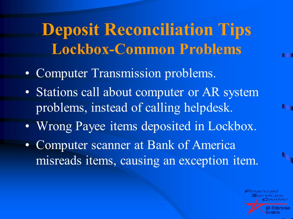 Deposit Reconciliation Tips Lockbox-Common Problems