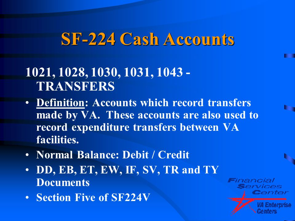 SF-224 Cash Accounts 1021, 1028, 1030, 1031, 1043 - TRANSFERS