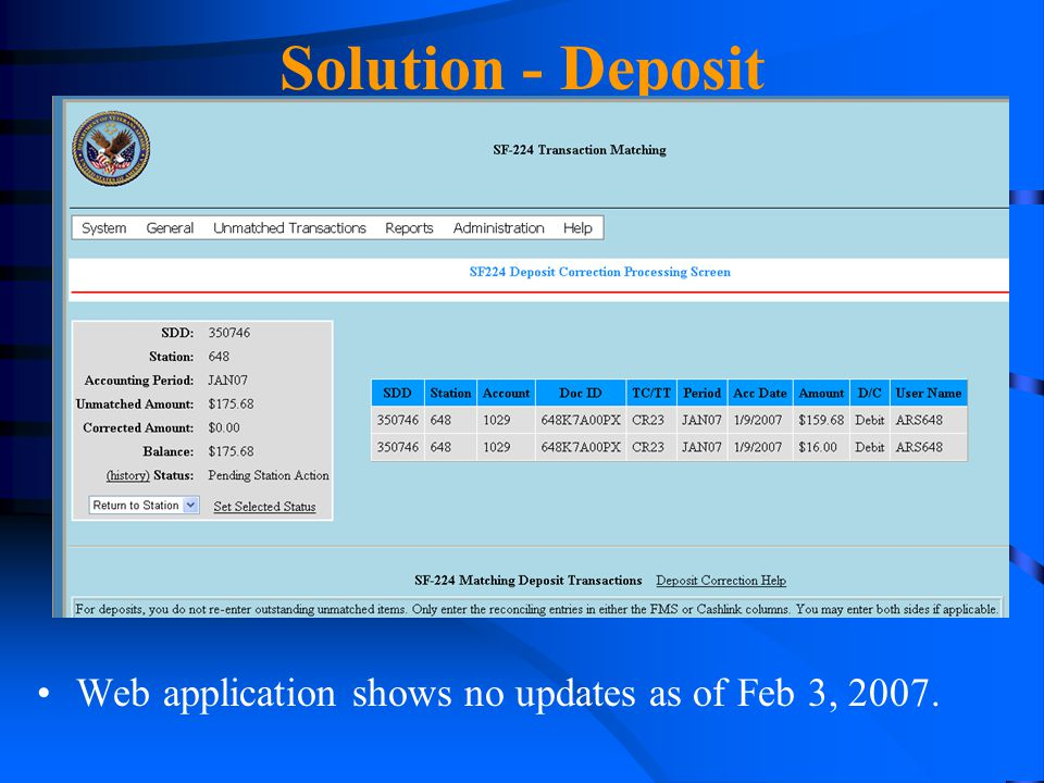 Solution - Deposit Web application shows no updates as of Feb 3, 2007.