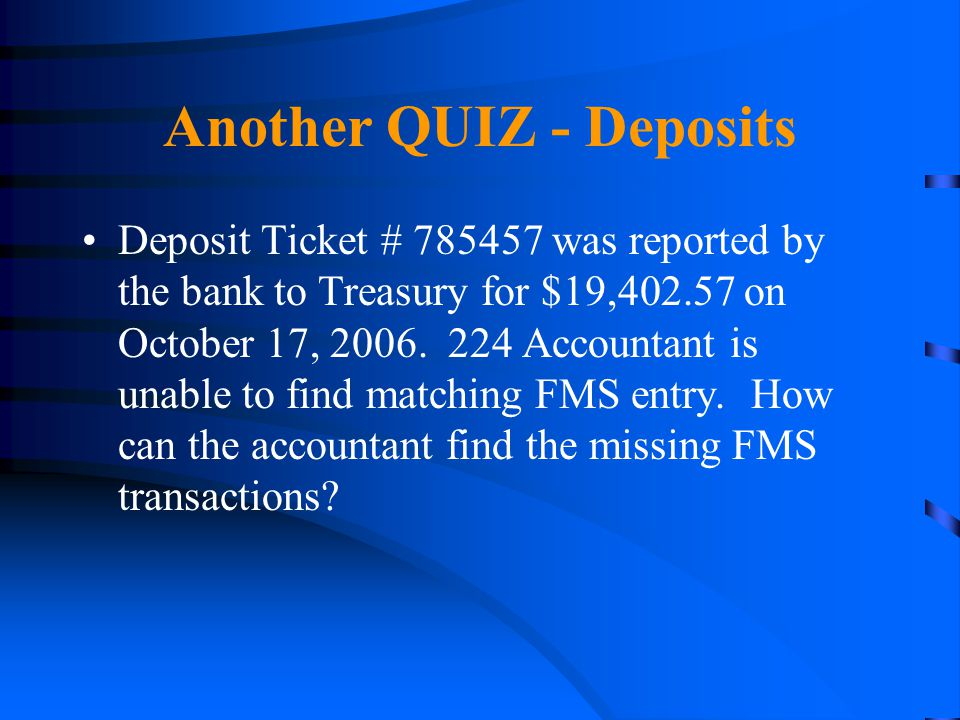 Another QUIZ - Deposits