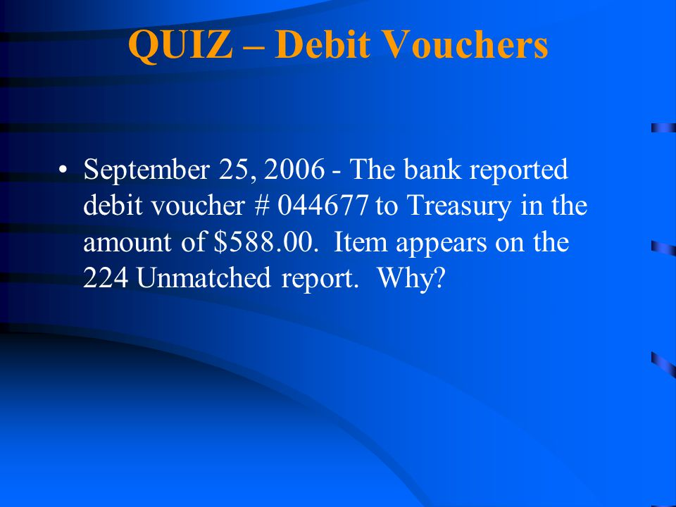 QUIZ – Debit Vouchers