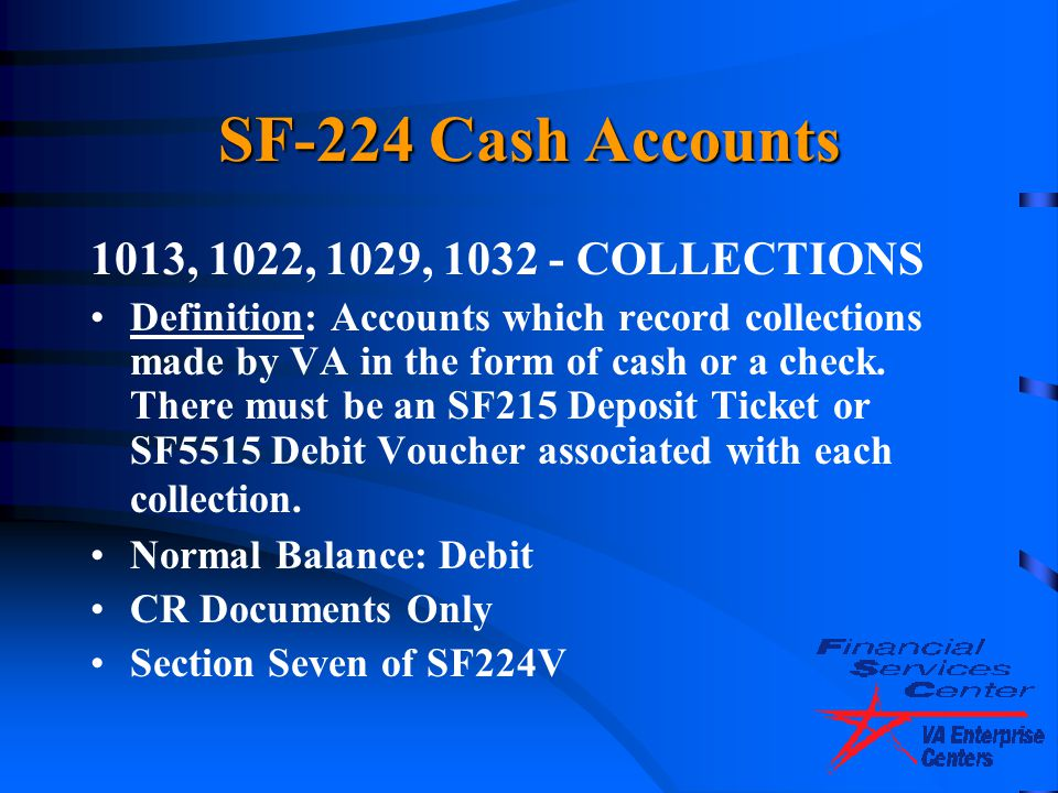 SF-224 Cash Accounts 1013, 1022, 1029, 1032 - COLLECTIONS