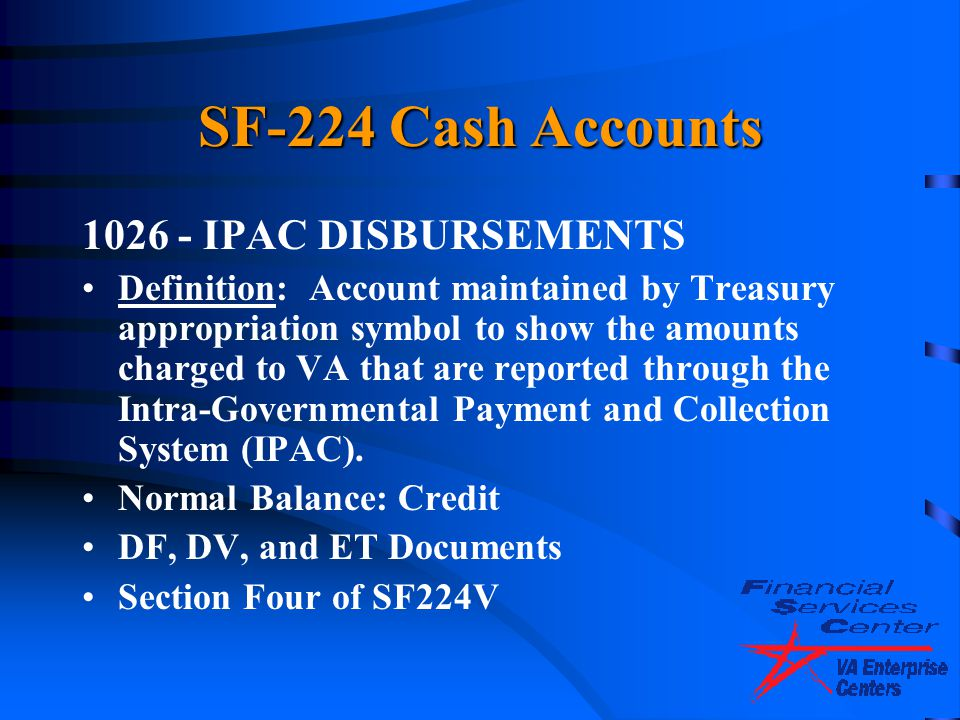 SF-224 Cash Accounts 1026 - IPAC DISBURSEMENTS