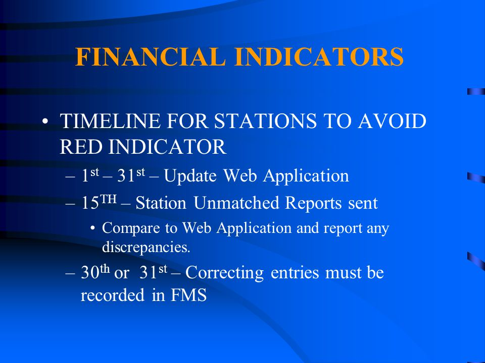 FINANCIAL INDICATORS TIMELINE FOR STATIONS TO AVOID RED INDICATOR