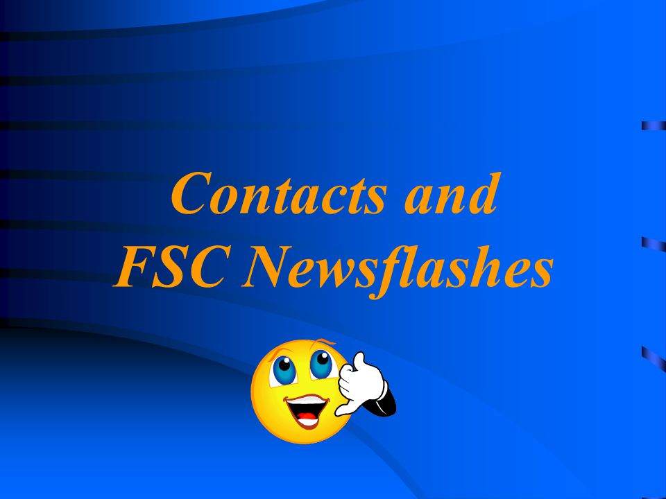Contacts and FSC Newsflashes