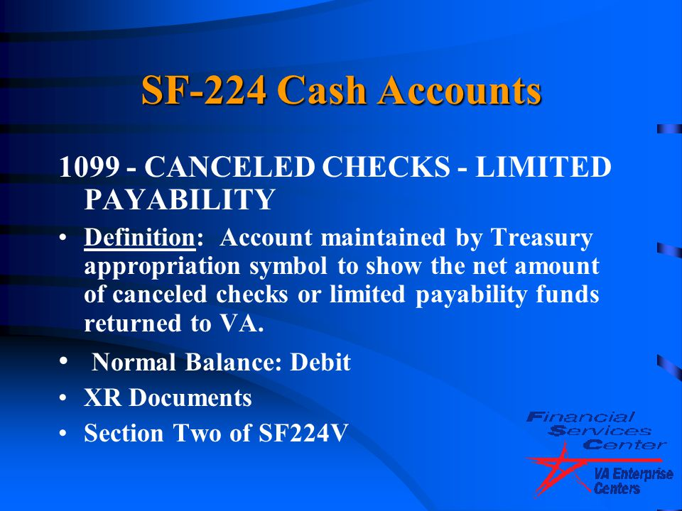 SF-224 Cash Accounts 1099 - CANCELED CHECKS - LIMITED PAYABILITY