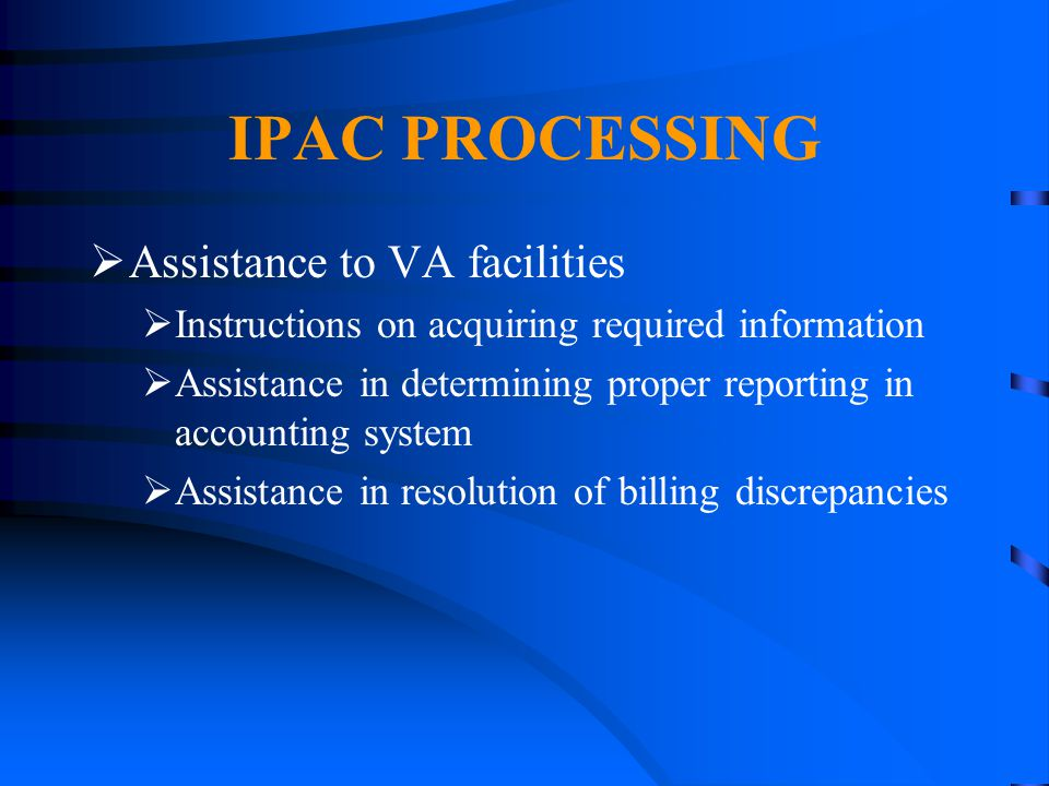 IPAC PROCESSING Assistance to VA facilities