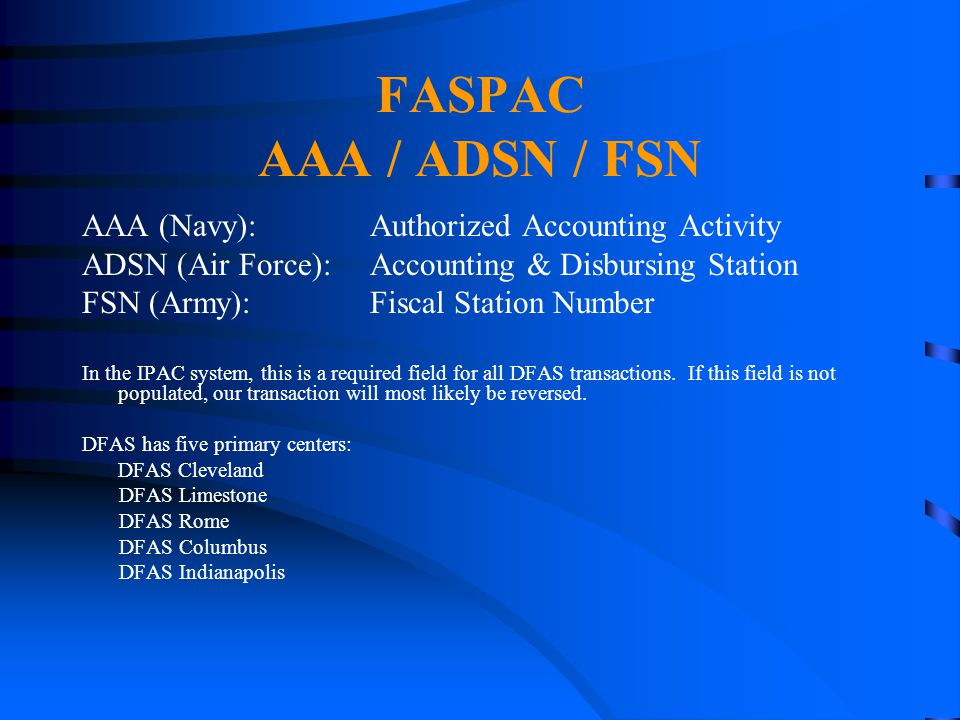 FASPAC AAA / ADSN / FSN AAA (Navy): Authorized Accounting Activity