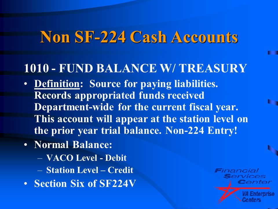 Non SF-224 Cash Accounts 1010 - FUND BALANCE W/ TREASURY