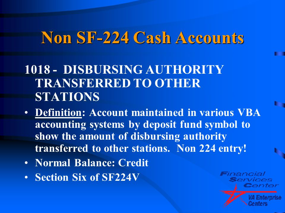 4/14/2017 Non SF-224 Cash Accounts. 1018 - DISBURSING AUTHORITY TRANSFERRED TO OTHER STATIONS.