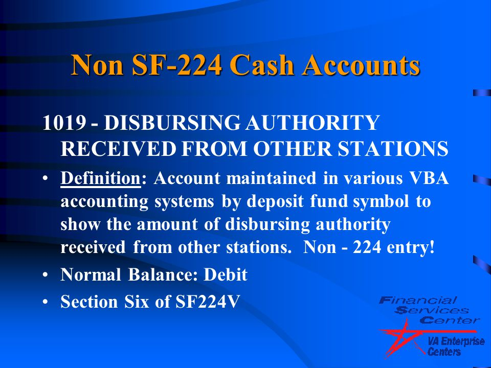 Non SF-224 Cash Accounts 1019 - DISBURSING AUTHORITY RECEIVED FROM OTHER STATIONS.