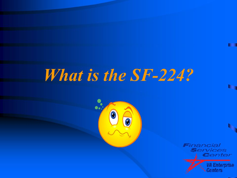 What is the SF-224