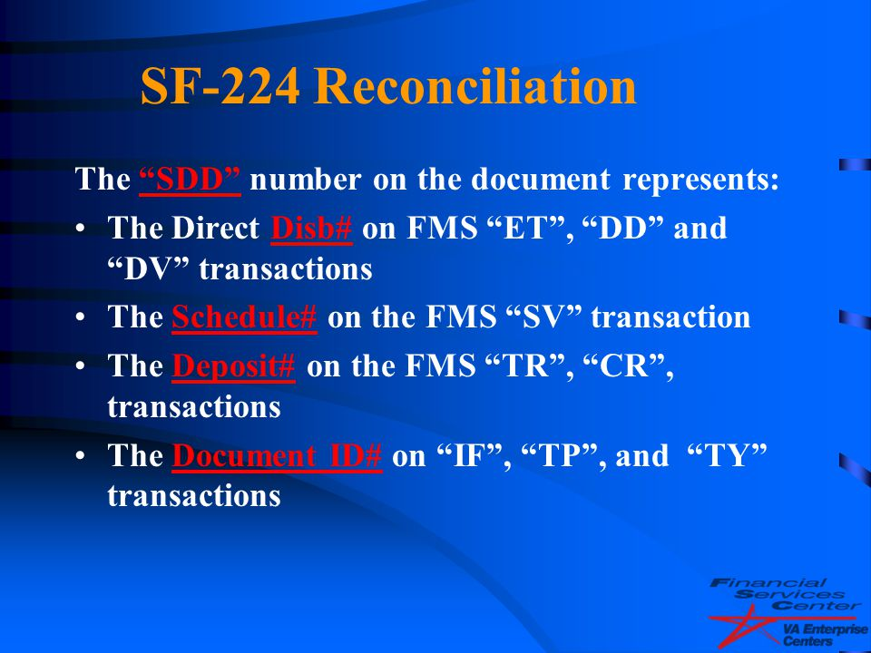 SF-224 Reconciliation The SDD number on the document represents: