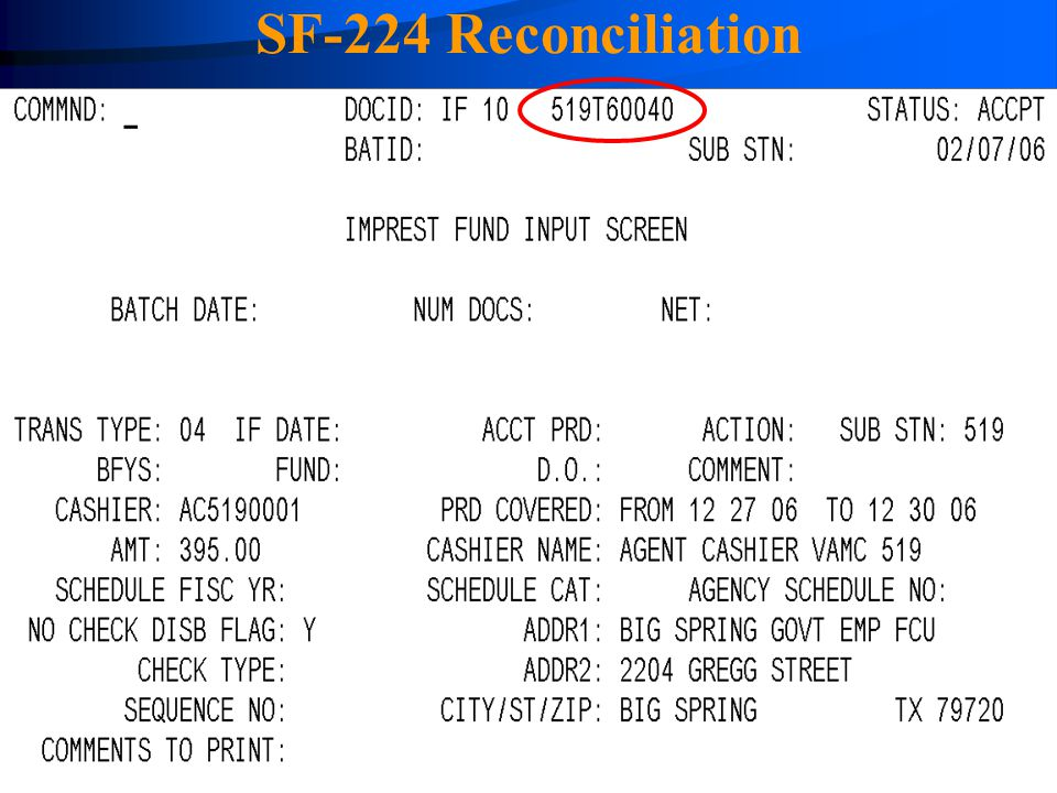 SF-224 Reconciliation IF transaction with the Doc ID as the SDD number