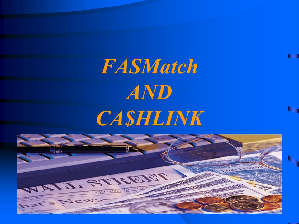 4/14/2017 FASMatch AND CA$HLINK