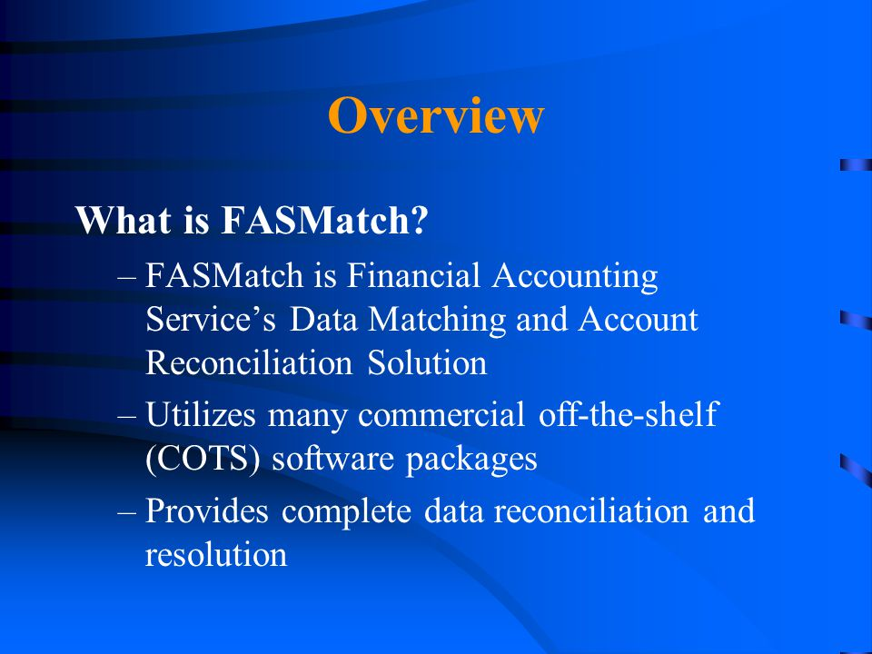 Overview What is FASMatch