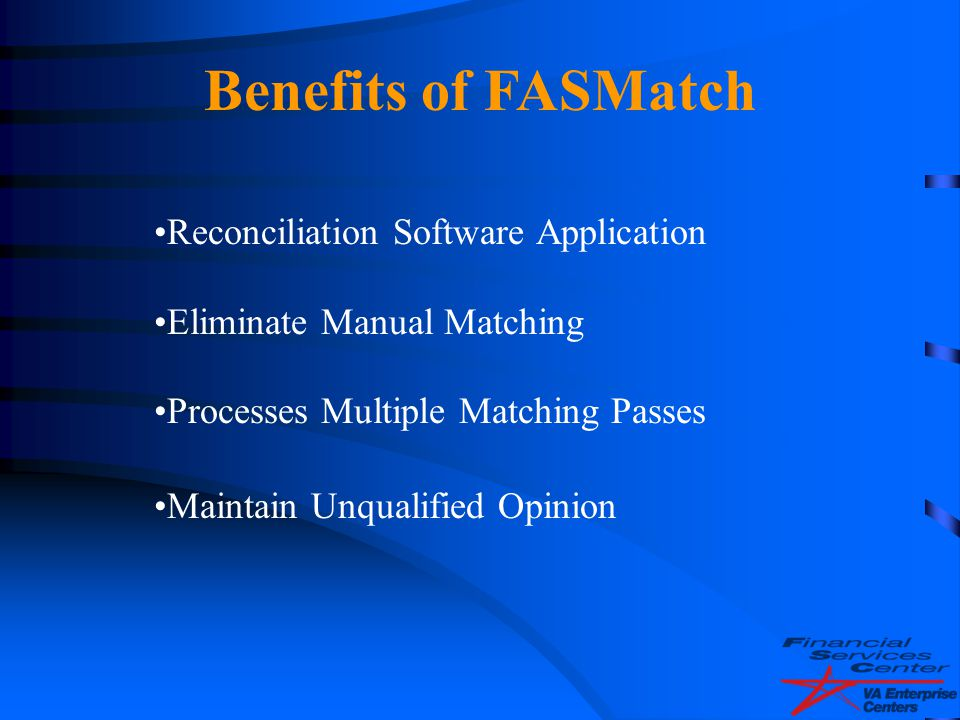 Benefits of FASMatch Reconciliation Software Application