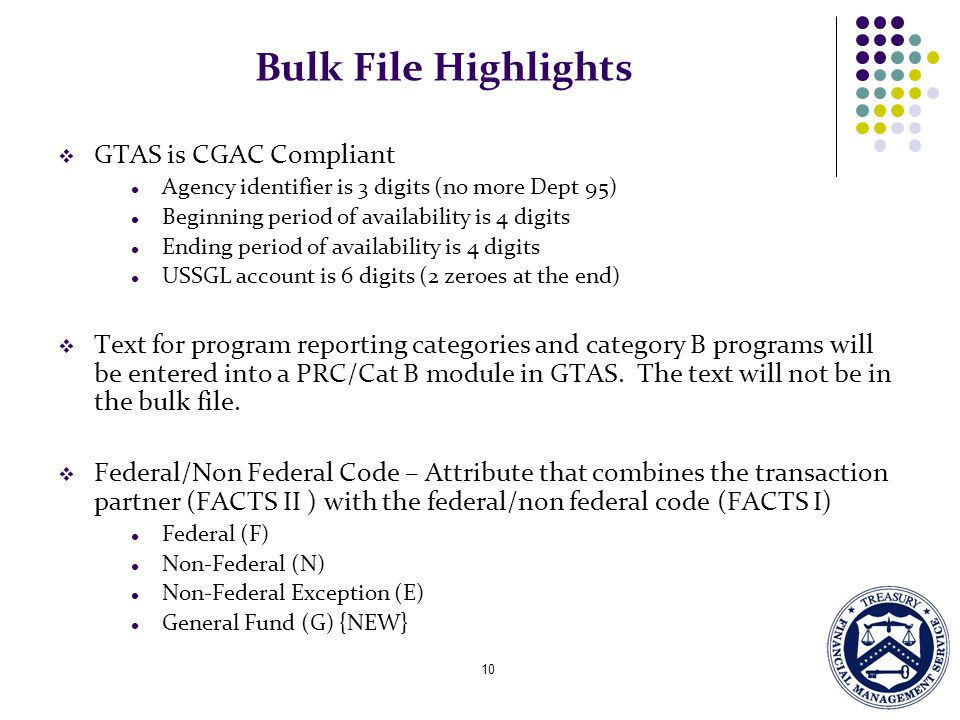 Bulk File Highlights GTAS is CGAC Compliant