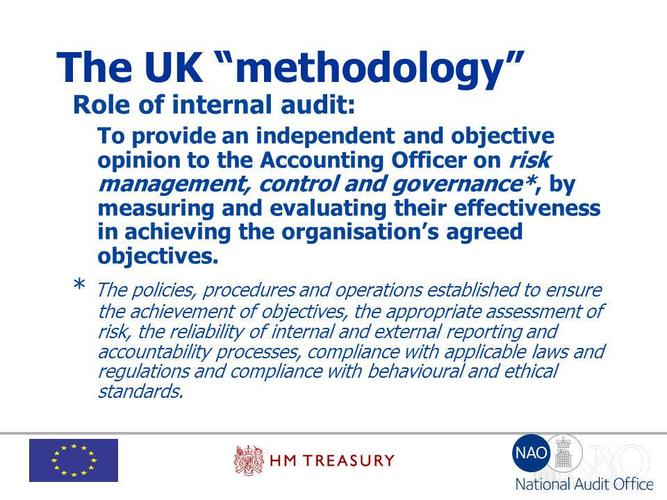 The UK methodology Role of internal audit: