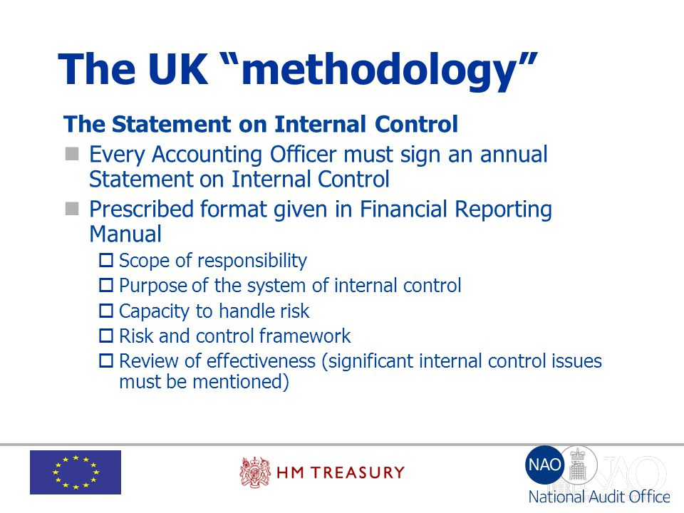The UK methodology The Statement on Internal Control