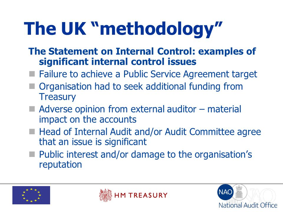 The UK methodology The Statement on Internal Control: examples of significant internal control issues.