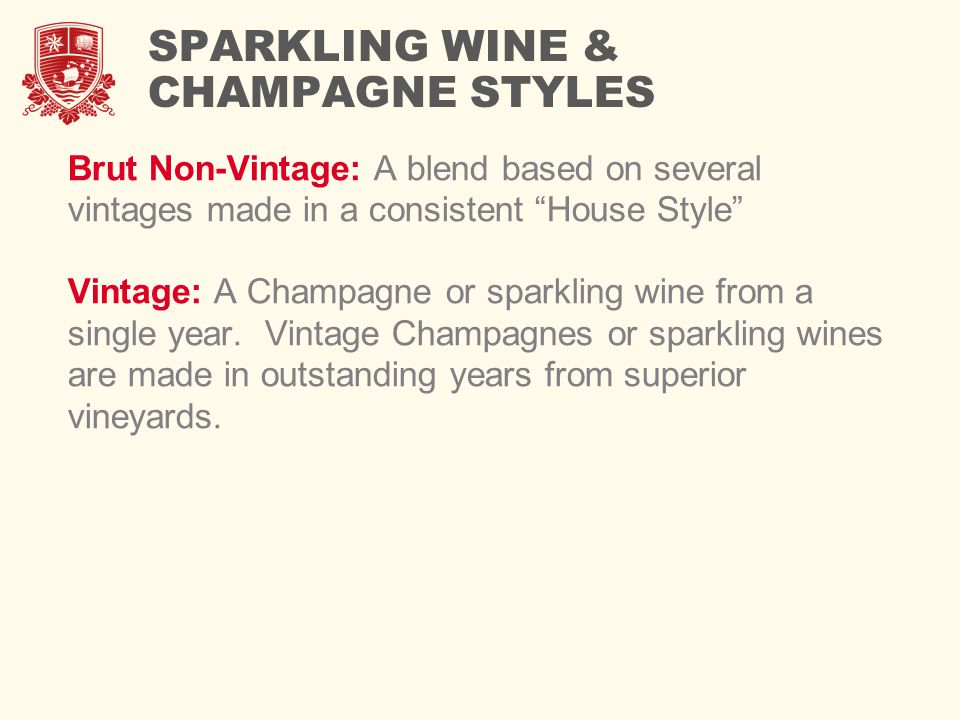 SPARKLING WINE & CHAMPAGNE STYLES