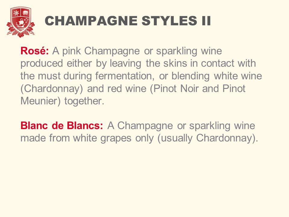 CHAMPAGNE STYLES II