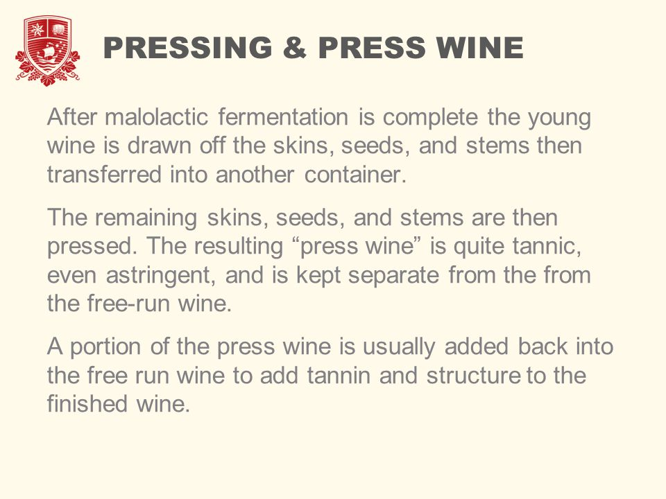 PRESSING & PRESS WINE