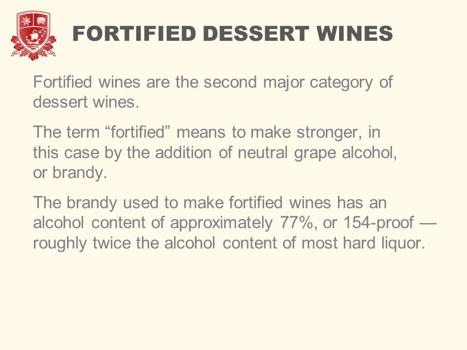 FORTIFIED DESSERT WINES